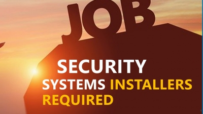 Security Technicians / Security Systems Installers Required